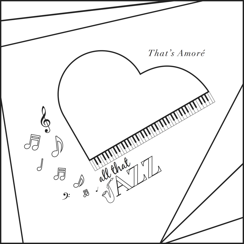 That's Amoré coloring sheet - All that Jazz
