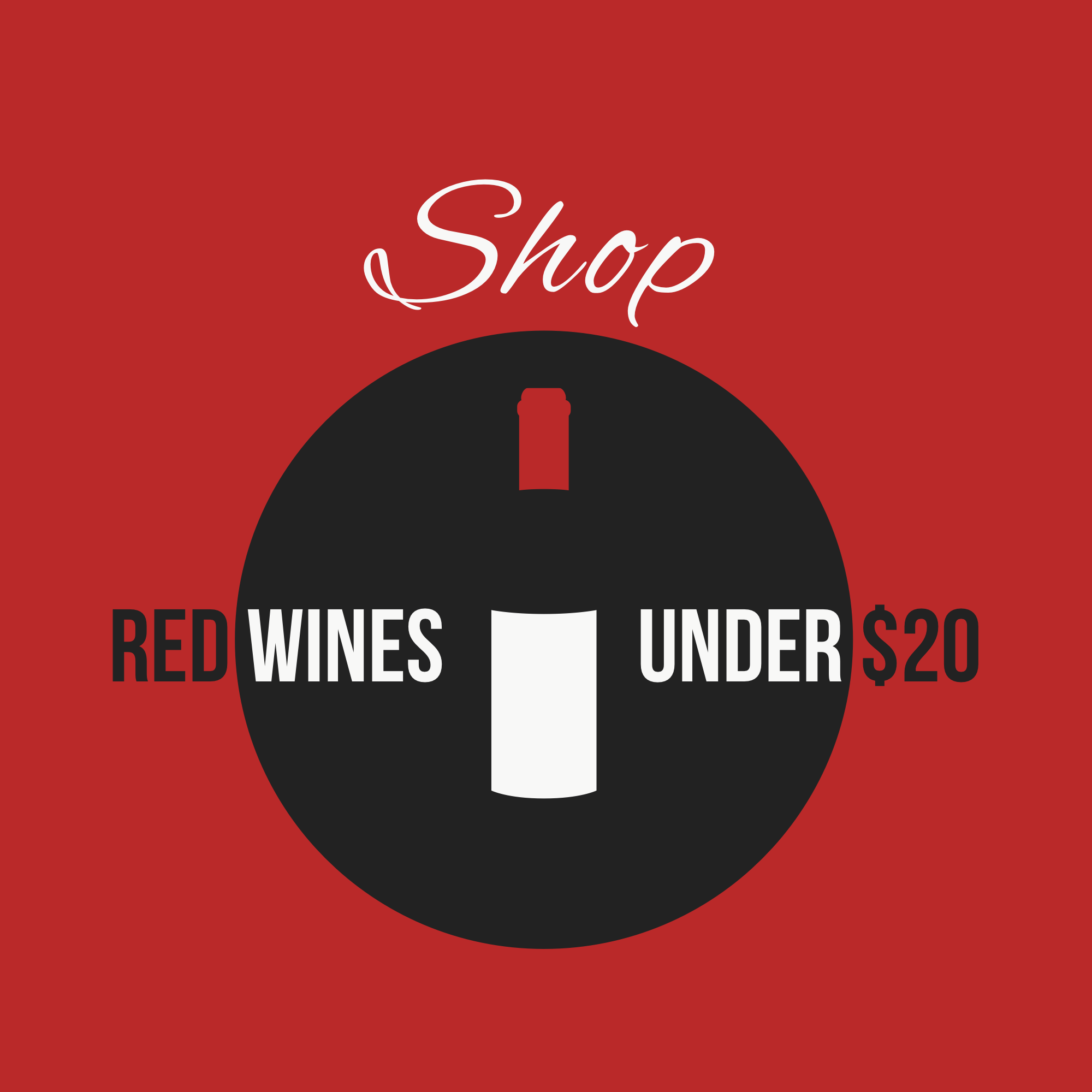 shop red wines under $20